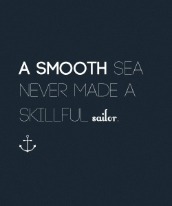 smooth-sea-never-made-a-skillful-sailor-Motivational-and-Inspirational-Quotes